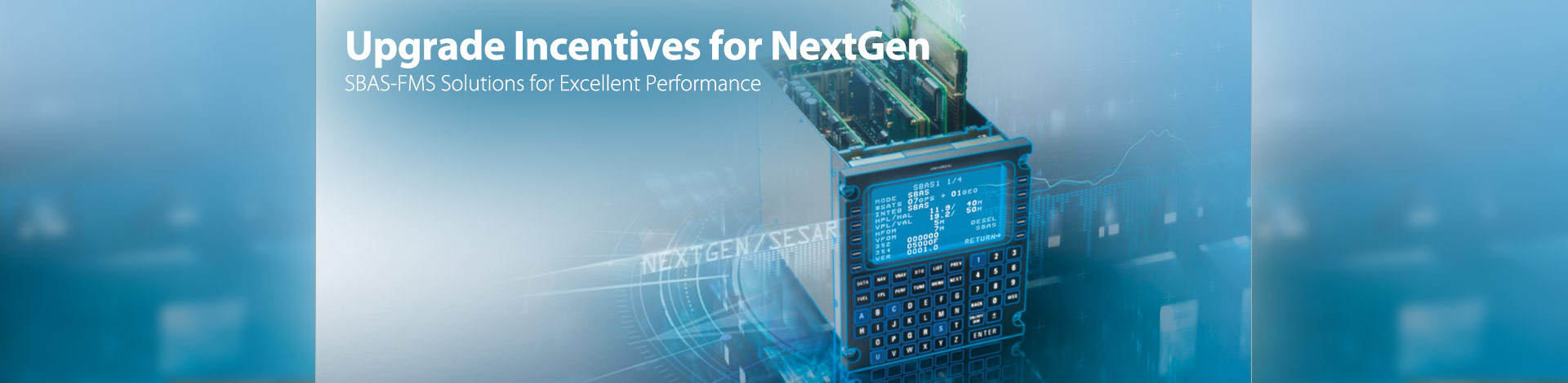 NextGen FMS Upgrade Incentive