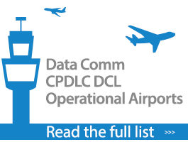 Data Comm CPDLC DCL Operational Airports