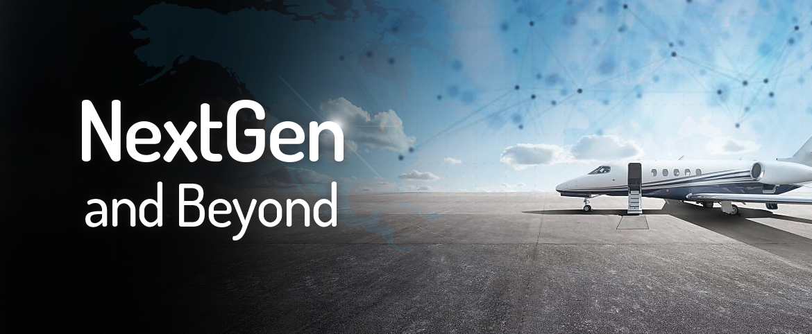 NextGen and Beyond